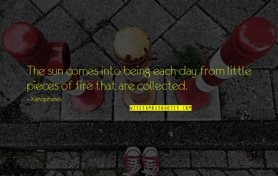 Best Collected Quotes By Xenophanes: The sun comes into being each day from