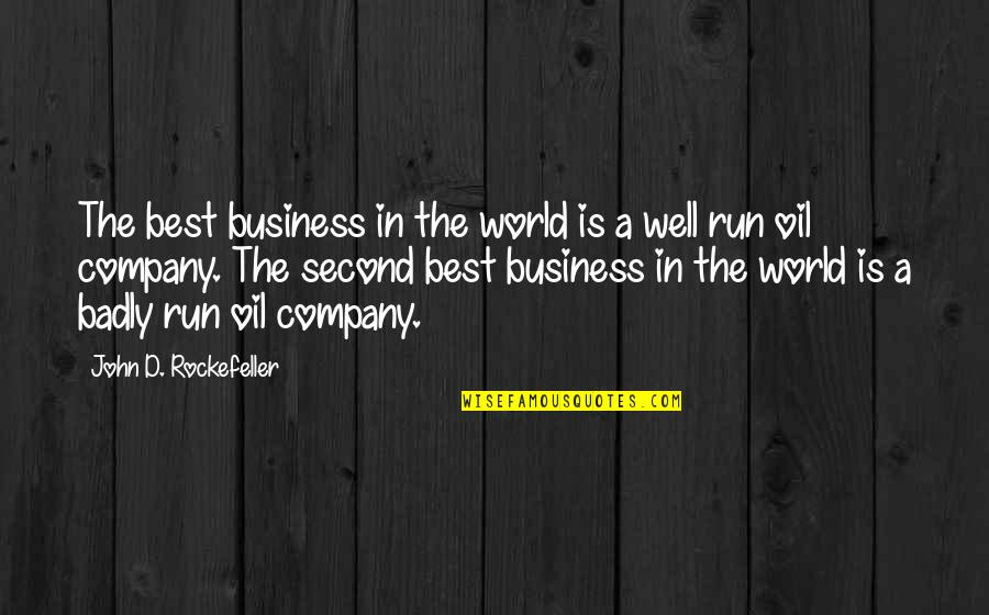 Best D-day Quotes By John D. Rockefeller: The best business in the world is a
