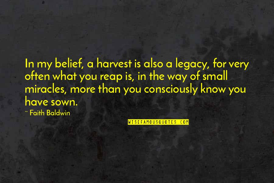 Best Eid Wishes And Quotes By Faith Baldwin: In my belief, a harvest is also a
