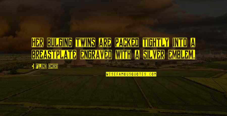 Best Engraved Quotes By Fujino Omori: Her bulging twins are packed tightly into a