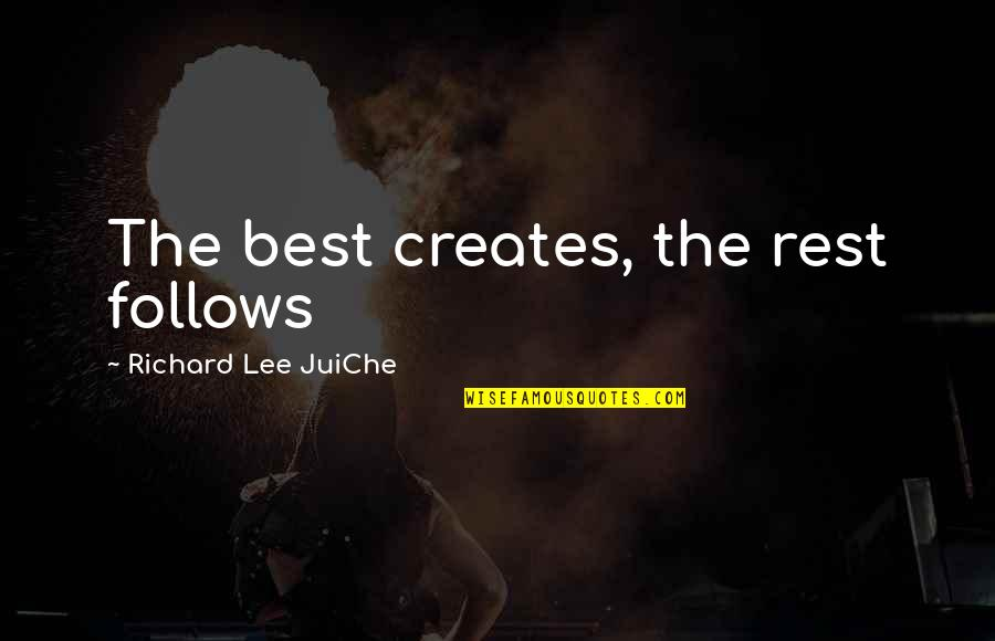 Best Fashion Quotes By Richard Lee JuiChe: The best creates, the rest follows