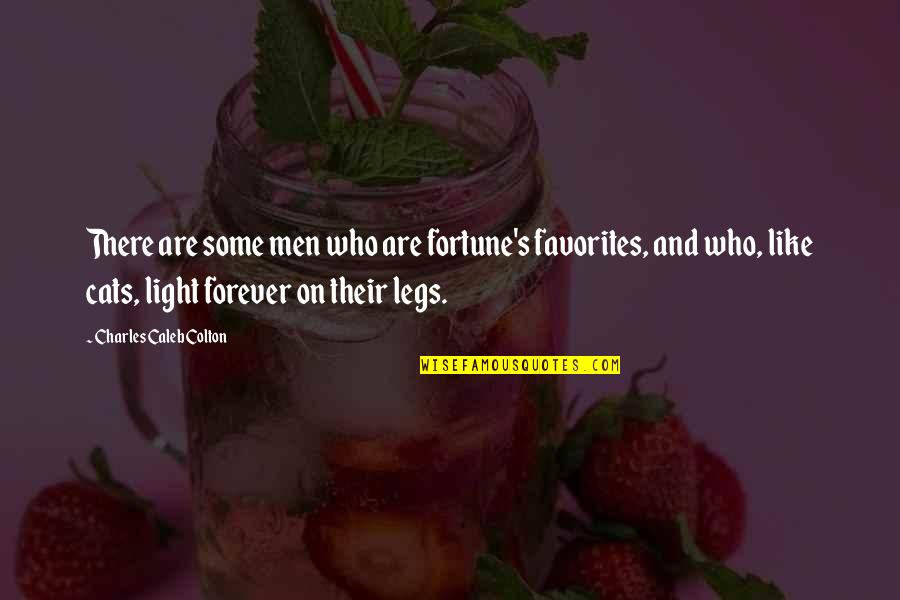 Best Fortune Quotes By Charles Caleb Colton: There are some men who are fortune's favorites,