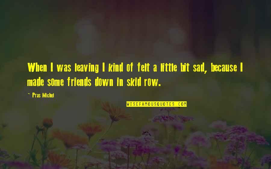 Best Friends Leaving Quotes Top 5 Famous Quotes About Best Friends
