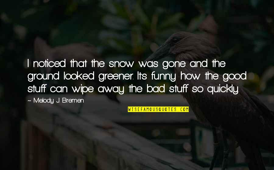 Best Funny Snow Quotes: top 8 famous quotes about Best Funny ...