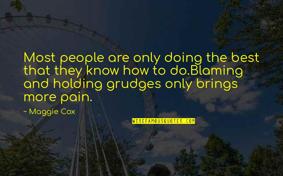 Best Grudge Quotes Top 36 Famous Quotes About Best Grudge