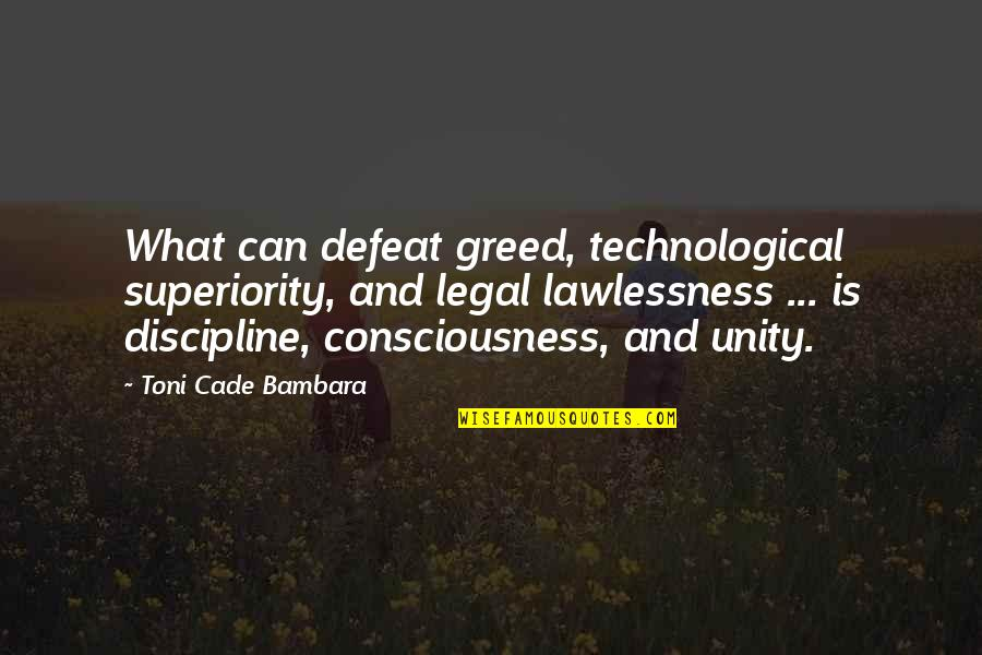 Best Legal Quotes By Toni Cade Bambara: What can defeat greed, technological superiority, and legal