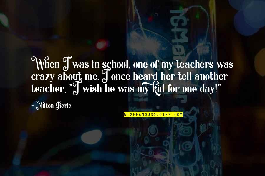 Best Lifeguard Quotes By Milton Berle: When I was in school, one of my