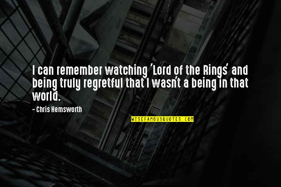 Best Lord The Rings Quotes By Chris Hemsworth: I can remember watching 'Lord of the Rings'