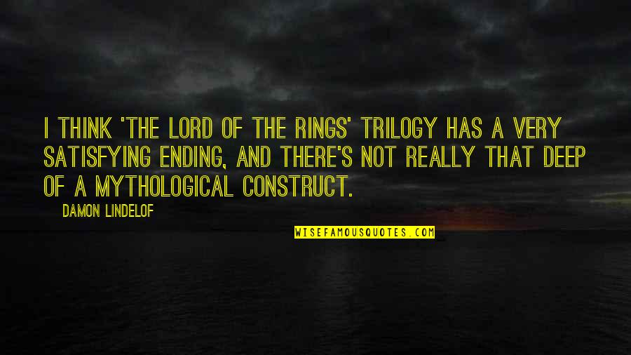 Best Lord The Rings Quotes By Damon Lindelof: I think 'The Lord of the Rings' trilogy