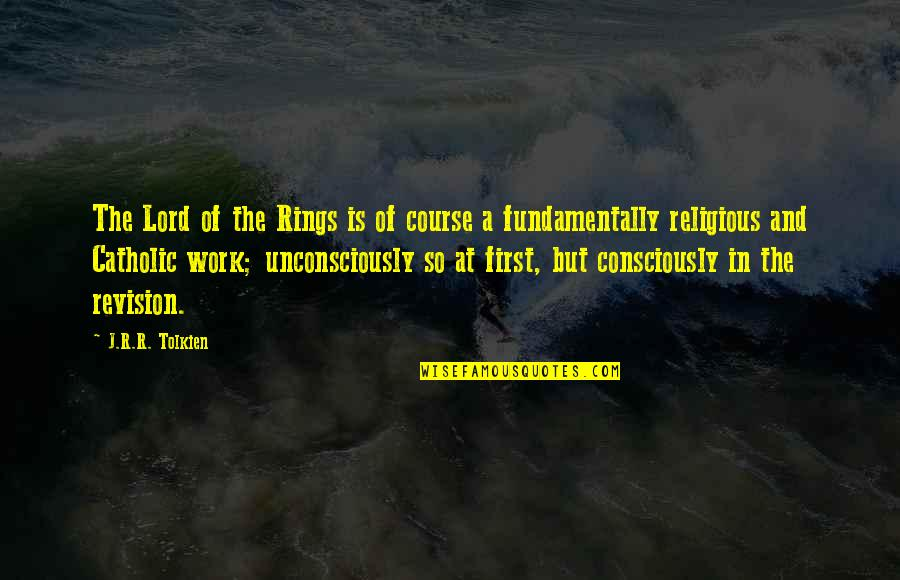 Best Lord The Rings Quotes By J.R.R. Tolkien: The Lord of the Rings is of course