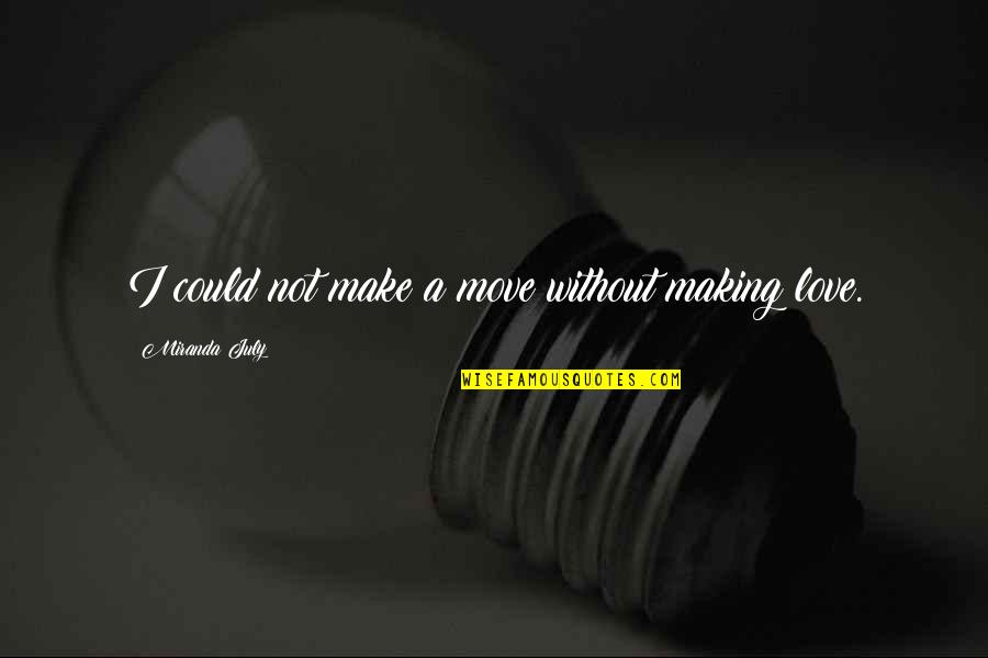 Best Love Making Quotes Top 54 Famous Quotes About Best Love Making