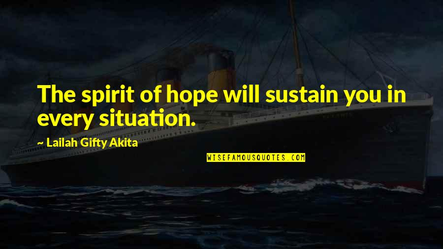Best Organic Food Quotes By Lailah Gifty Akita: The spirit of hope will sustain you in