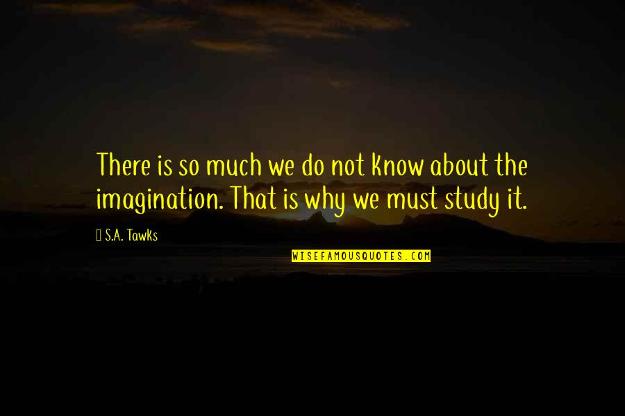 Best Organic Food Quotes By S.A. Tawks: There is so much we do not know