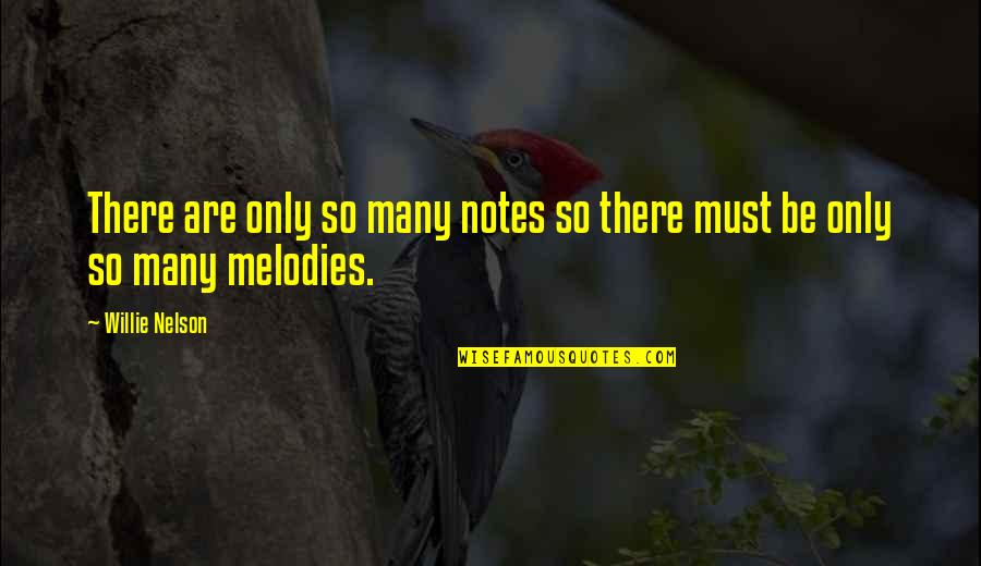 Best Phil The Greek Quotes By Willie Nelson: There are only so many notes so there