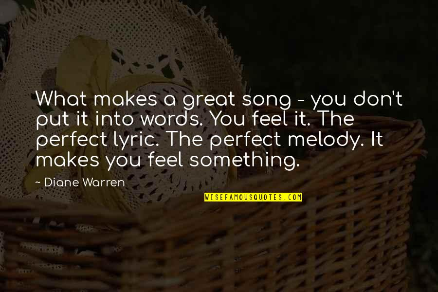 Best R&b Lyric Quotes By Diane Warren: What makes a great song - you don't