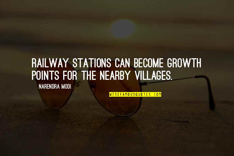 Best Railway Quotes By Narendra Modi: Railway stations can become growth points for the
