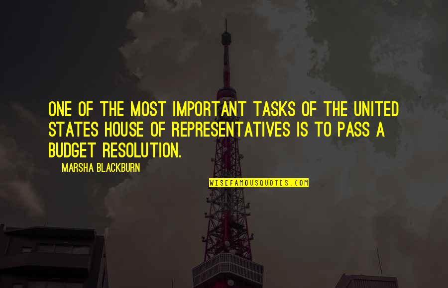 Best Resolution Quotes By Marsha Blackburn: One of the most important tasks of the