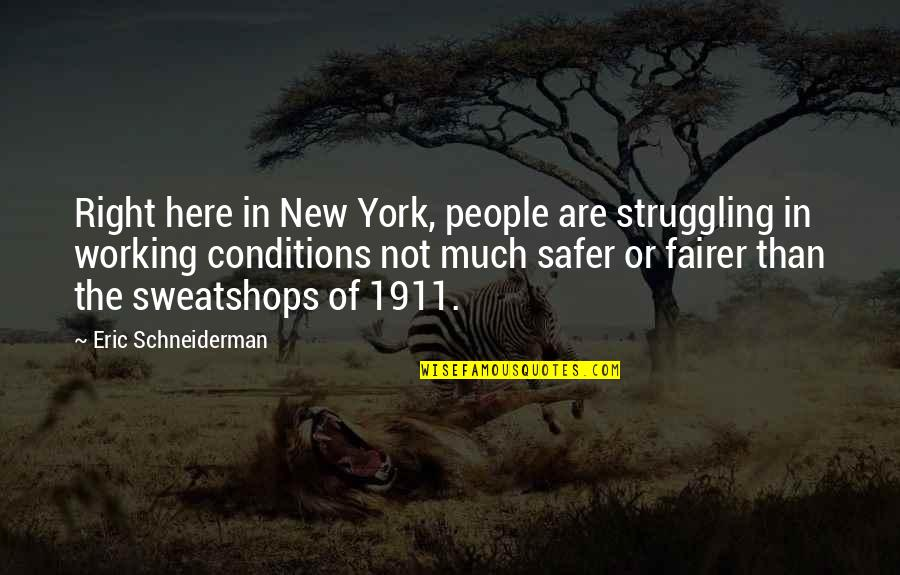 Best Rock Wrestling Quotes By Eric Schneiderman: Right here in New York, people are struggling