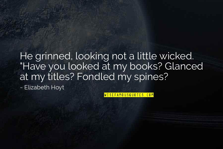"Best Site Stock Quotes By Elizabeth Hoyt: He grinned, looking not a little wicked. ""Have"