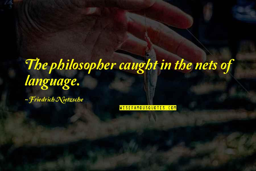 Best Site Stock Quotes By Friedrich Nietzsche: The philosopher caught in the nets of language.