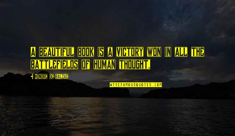 Best Site Stock Quotes By Honore De Balzac: A beautiful book is a victory won in