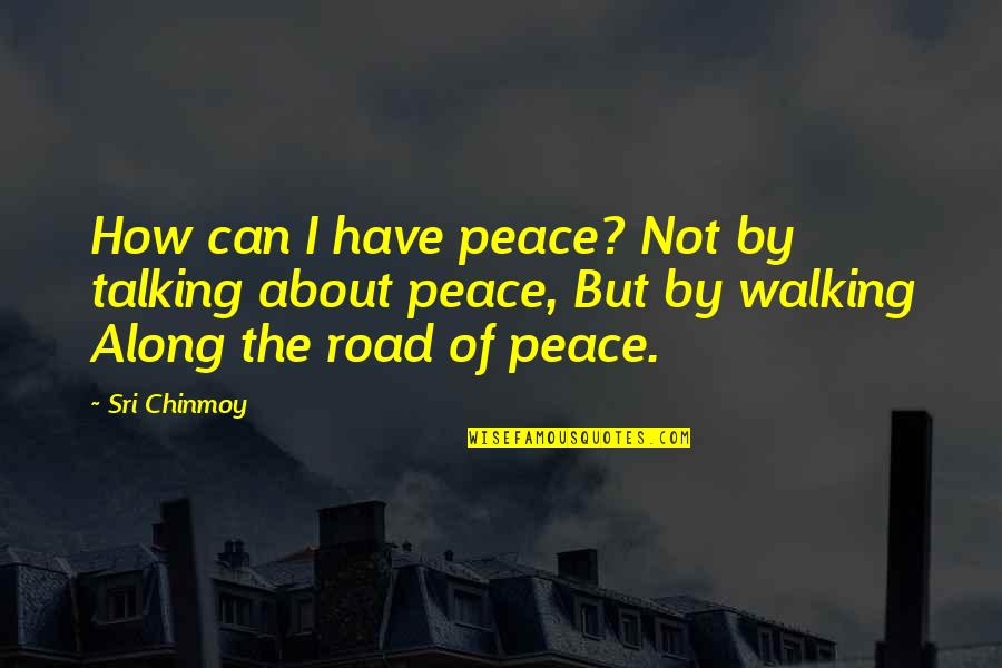 Best Site Stock Quotes By Sri Chinmoy: How can I have peace? Not by talking