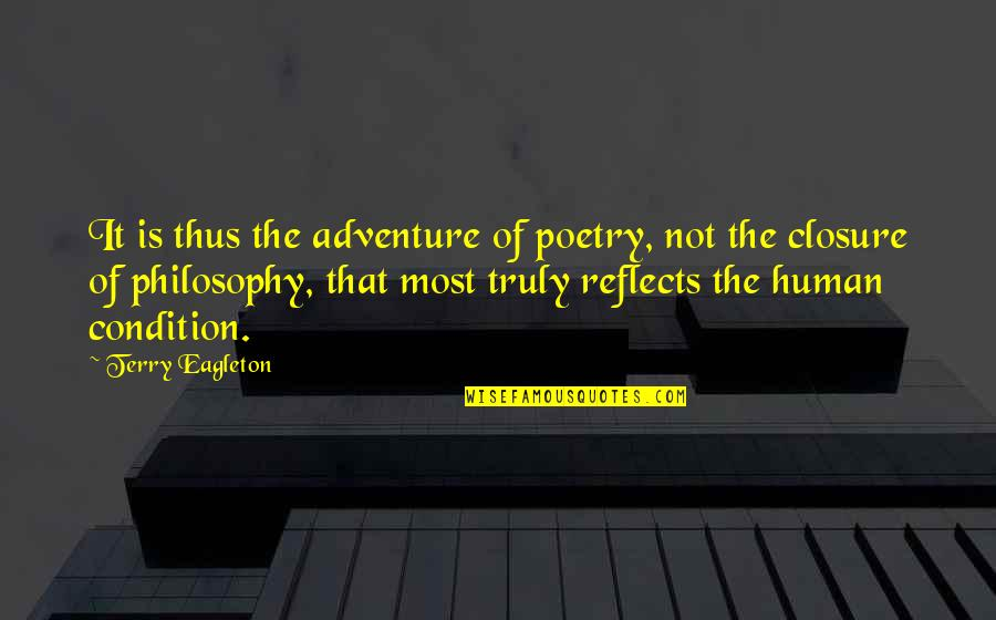Best Star Wars Droid Quotes By Terry Eagleton: It is thus the adventure of poetry, not