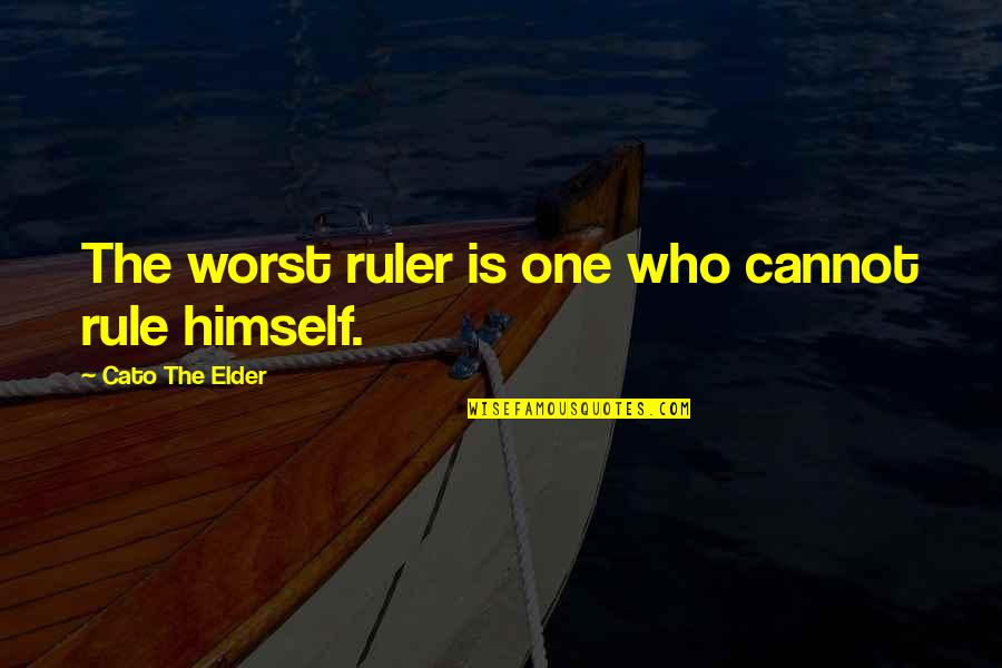 Best Tinder Profile Quotes By Cato The Elder: The worst ruler is one who cannot rule