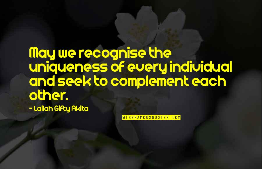Best Work Motivational Quotes By Lailah Gifty Akita: May we recognise the uniqueness of every individual