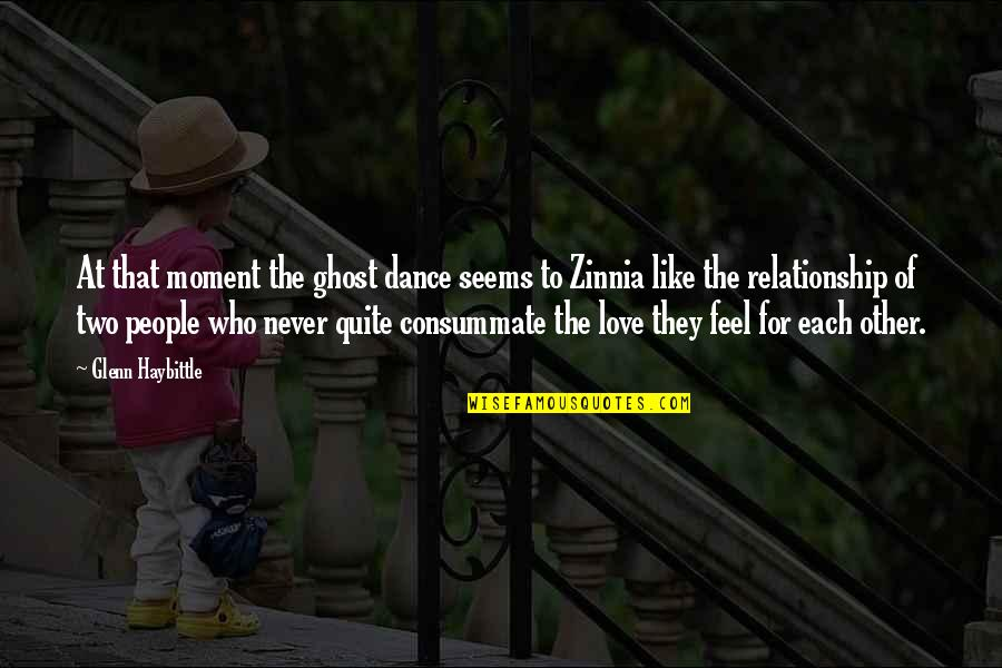 Betraying Your Best Friend Quotes By Glenn Haybittle: At that moment the ghost dance seems to