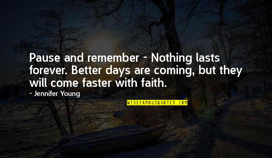 Better Days Are Yet To Come Quotes Top 16 Famous Quotes About