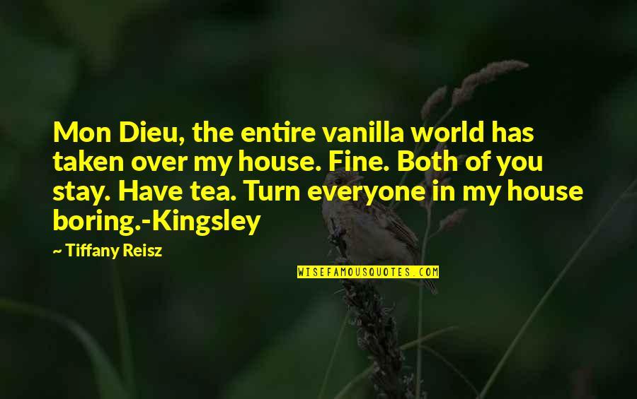 Betty Macdonald Quotes By Tiffany Reisz: Mon Dieu, the entire vanilla world has taken
