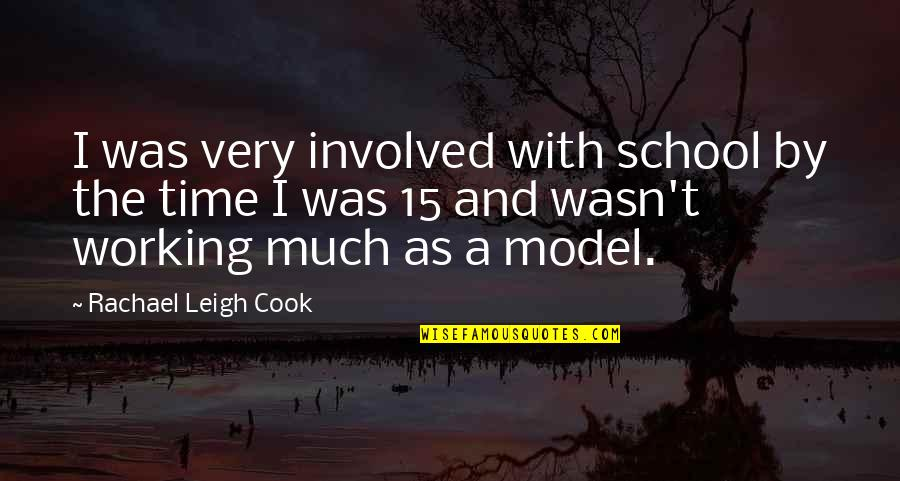 Bharathiar Quotes By Rachael Leigh Cook: I was very involved with school by the