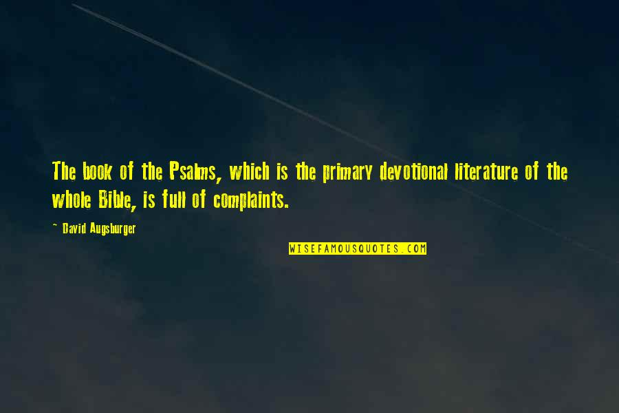 Bible Book Of Psalms Quotes By David Augsburger: The book of the Psalms, which is the