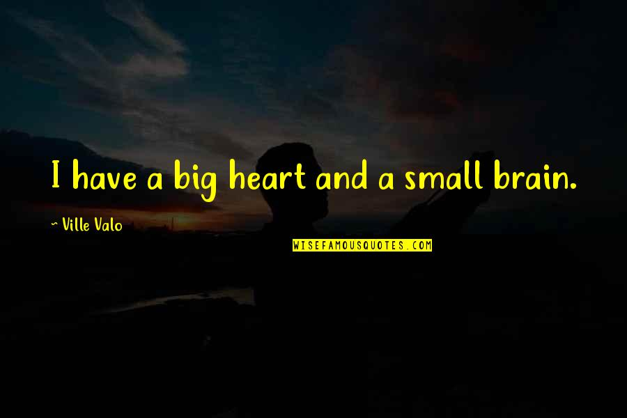 Big Heart Quotes Top 100 Famous Quotes About Big Heart
