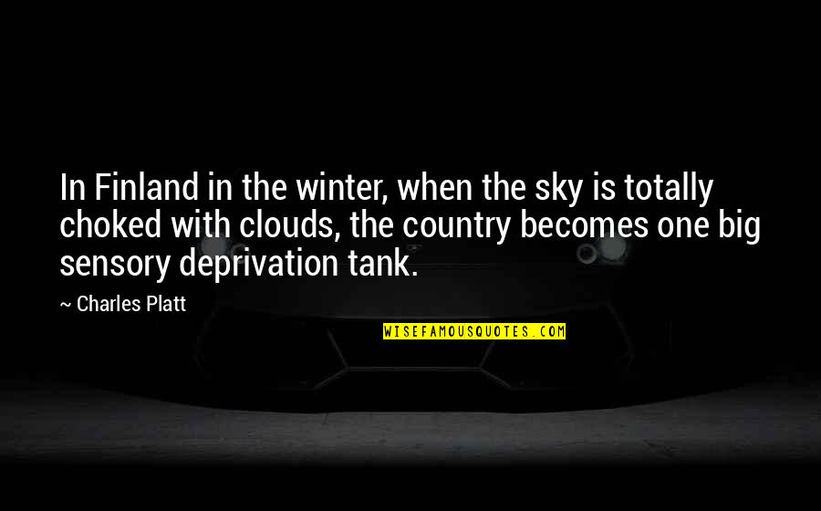 Big Sky Quotes By Charles Platt: In Finland in the winter, when the sky