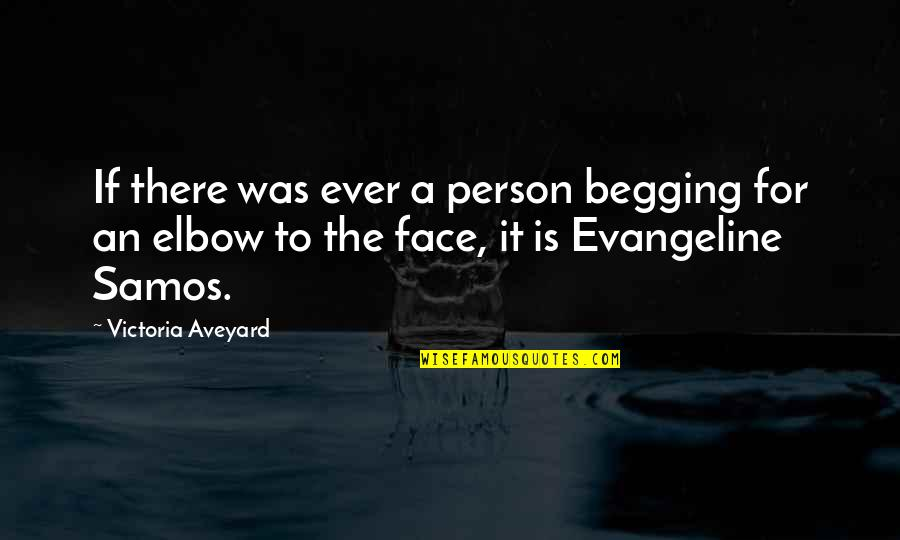 Billy Witch Doctor Quotes By Victoria Aveyard: If there was ever a person begging for