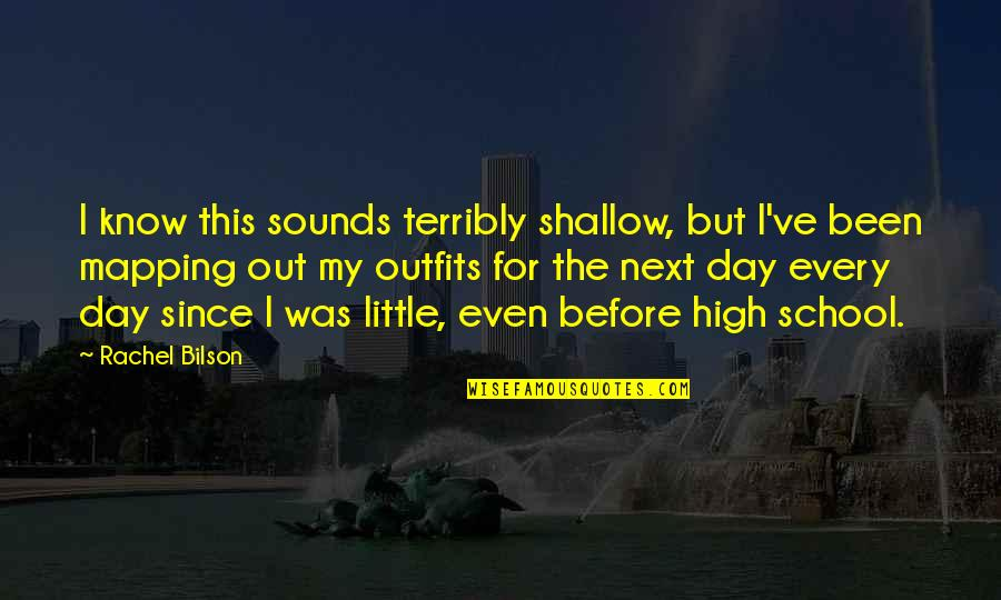Bilson Quotes By Rachel Bilson: I know this sounds terribly shallow, but I've