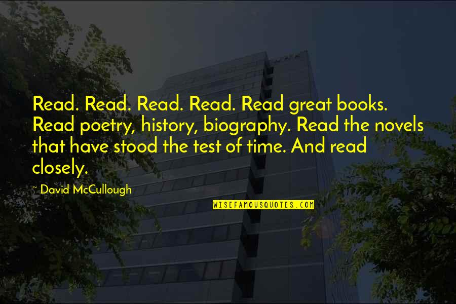 Biographies Quotes By David McCullough: Read. Read. Read. Read. Read great books. Read