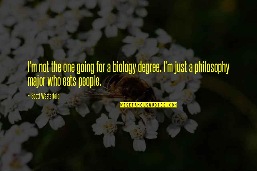 Biology Funny Quotes By Scott Westerfeld: I'm not the one going for a biology