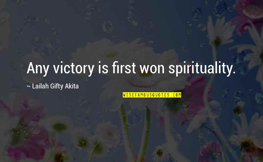 Bionicle 2 Quotes By Lailah Gifty Akita: Any victory is first won spirituality.