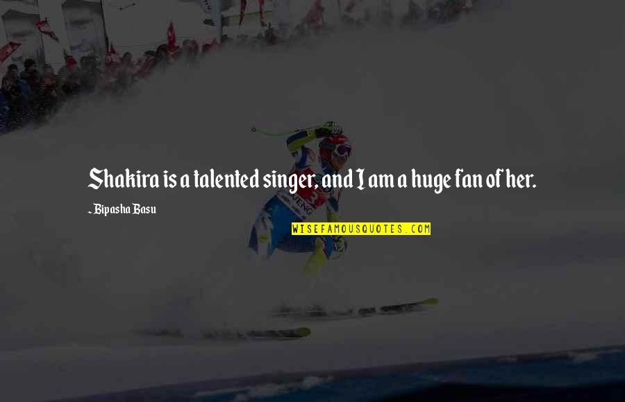 Bipasha Basu Quotes By Bipasha Basu: Shakira is a talented singer, and I am