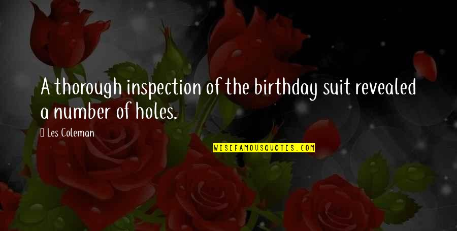 Birthday Suit Quotes By Les Coleman: A thorough inspection of the birthday suit revealed