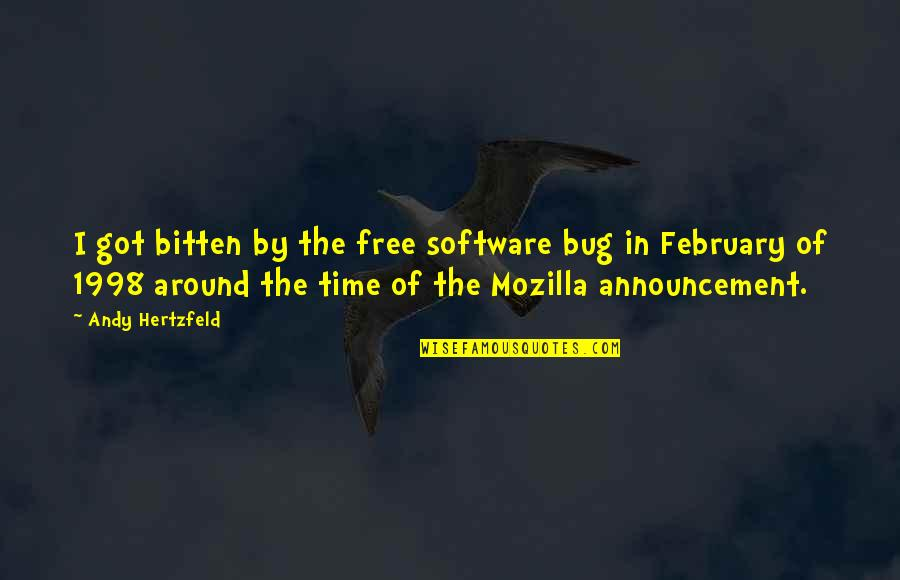 Bitten Quotes By Andy Hertzfeld: I got bitten by the free software bug