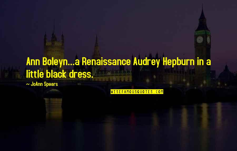 Black Historical Quotes By JoAnn Spears: Ann Boleyn...a Renaissance Audrey Hepburn in a little