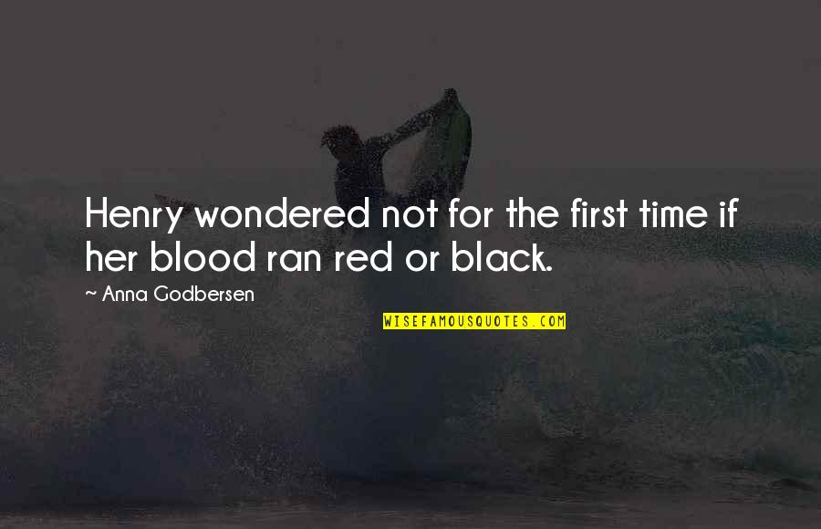 Black Red Quotes By Anna Godbersen: Henry wondered not for the first time if