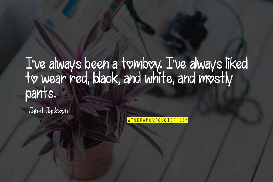 Black Red Quotes By Janet Jackson: I've always been a tomboy. I've always liked