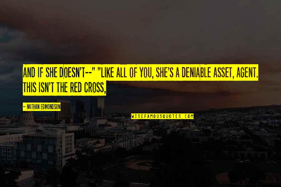 """Black Red Quotes By Nathan Edmondson: And if she doesn't--"""" """"Like all of you,"""