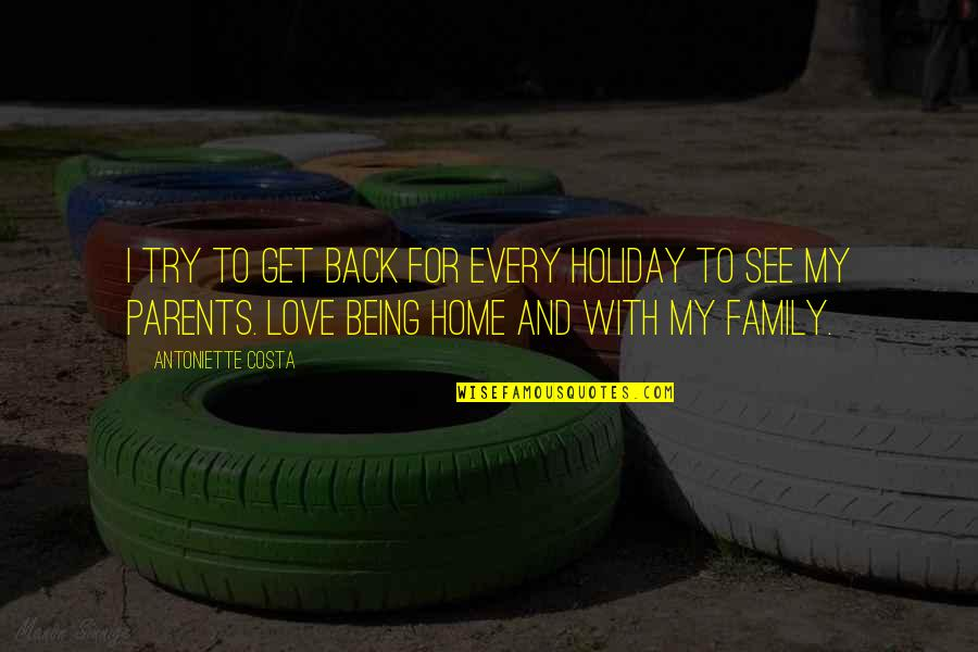 Bleak House Memorable Quotes By Antoniette Costa: I try to get back for every holiday