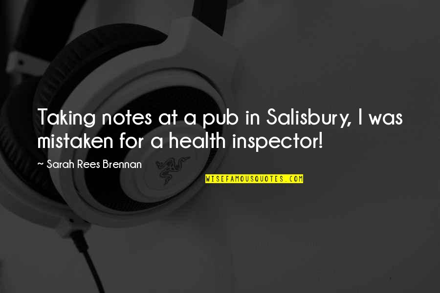 Bleeeeeeep Quotes By Sarah Rees Brennan: Taking notes at a pub in Salisbury, I